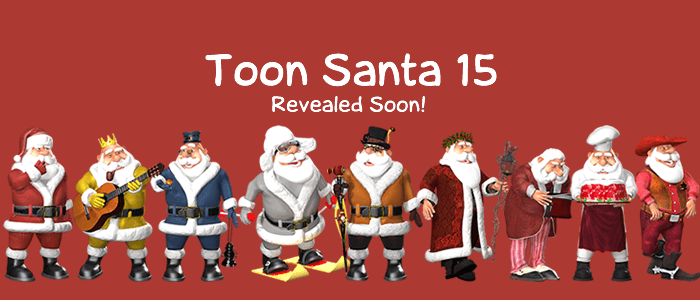 Toon Santa 15 Revealed Soon